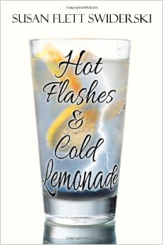 Hot Flashes and Cold Lemonade