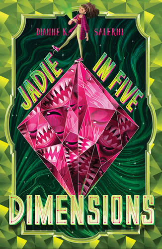 Jadie in Five Dimensions by author Dianne Salerni