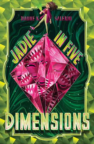 Jadie in Five Dimensions by Dianne Salerni